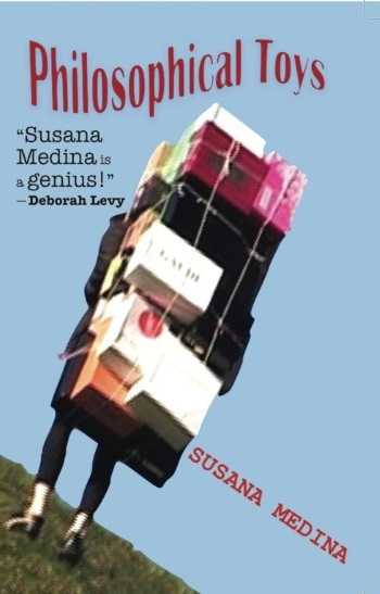 Philosophical Toys, Susana Medina, Dalkey Archive Press, 2015, front cover