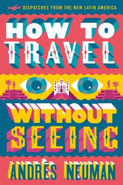 how-to-travel-without-seeing-9781632060556_hr